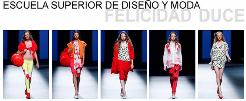 Felicidad duce escuela superior de dise o y moda photos for Escuelas de moda en barcelona